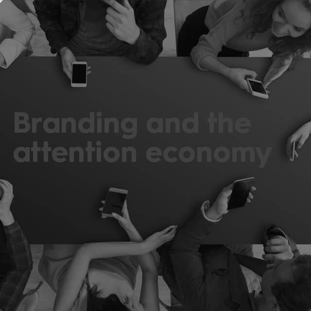 How branding combats the dilution of time in the attention economy